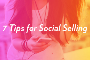 7 tips for social selling thumbnail